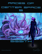 Races of Center Space 5: Sissith