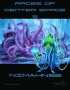 Races of Center Space 5: Nimahnse