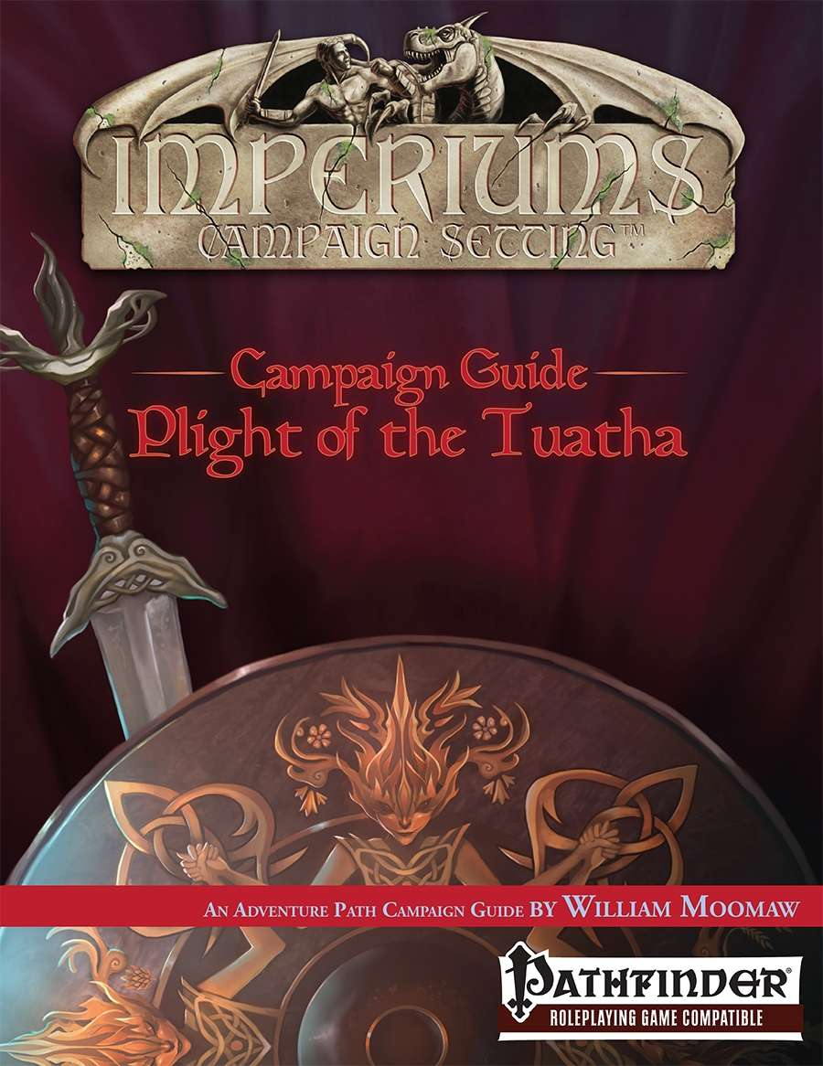 Campaign Guide: Plight of the Tuatha