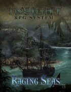 Raging Seas: Insight RPG System Add-on