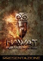 HAWAT: Avatar's Rage GDR - Presentazione