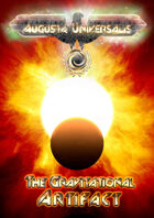 Augusta Universalis - The Gravitational Artifact