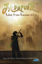 Jadepunk: Tales From Kausao City