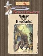 Astray in the Woodlands (Deadly Encounters)