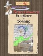In a Manor of Speaking (Deadly Encounters)