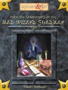From the Laboratory of the Mad Wizard Shadmar (Revision 2)