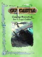 Outcastia Campaign Sourcebook (Book II: Player's Guidebook)