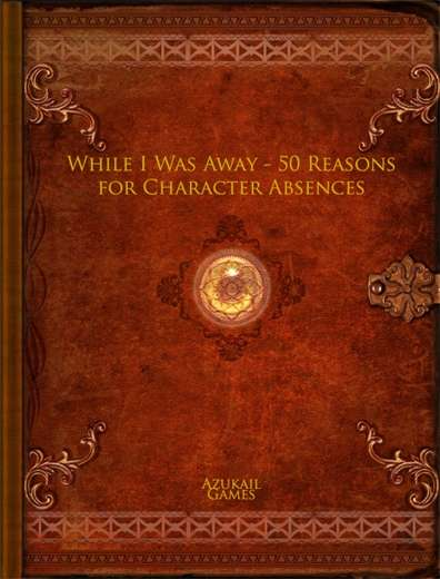 While I Was Away - 50 Reasons for Character Absences