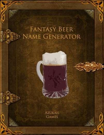 Fantasy Beer Name Generator - Azukail Games | Names | Pay ...