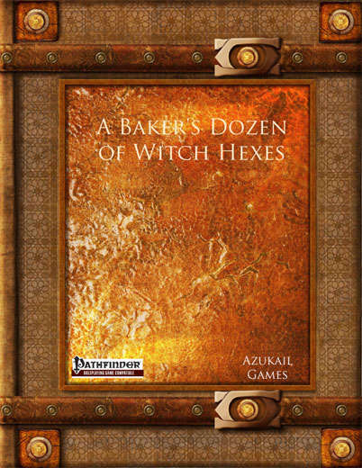 A Baker's Dozen of Witch Hexes (PFRPG)