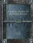 A Baker's Dozen of Dungeon Rooms