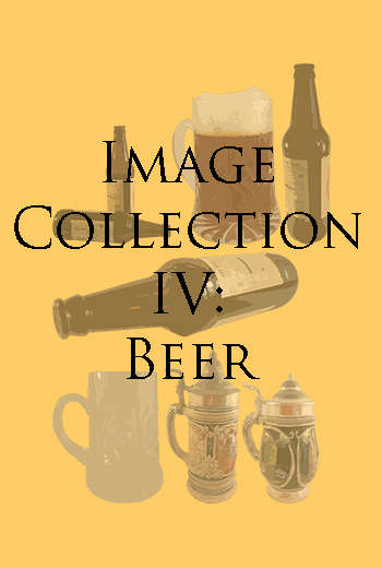 Image Collection IV: Beer