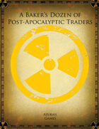 A Baker's Dozen of Post-Apocalyptic Traders