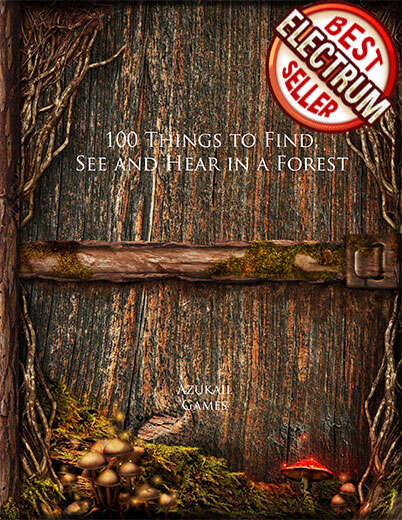 100 Things to Find, See and Hear in a Forest