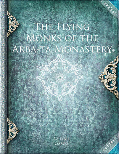 The Flying Monks of the Arba-ta Monastery