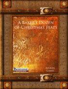 A Baker's Dozen of Christmas Feats (PFRPG)