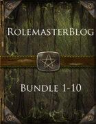 RolemasterBlog Bundle 1-10 [BUNDLE]
