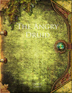 The Angry Druid