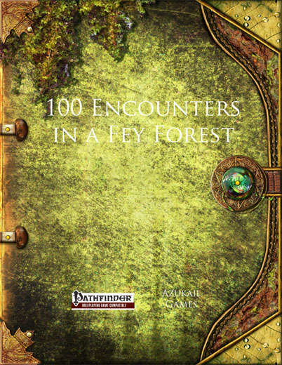 100 Encounters in a Fey Forest (PFRPG)