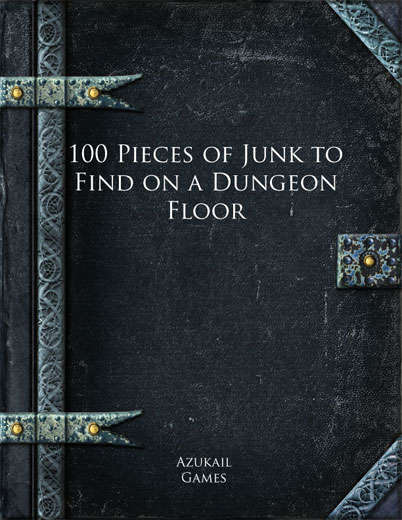 100 Pieces of Junk to Find on a Dungeon Floor