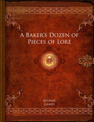 A Bakers Dozen of Pieces of Lore