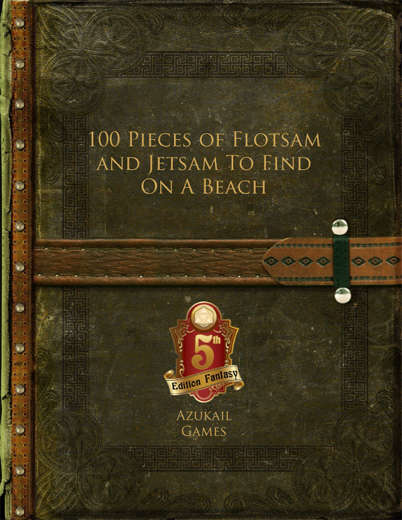 100 Pieces of Flotsam and Jetsam To Find On A Beach