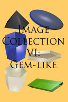 Image Collection VI: Gem-like