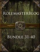 RolemasterBlog Bundle 31-40 [BUNDLE]