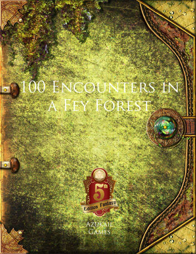 100 Encounters in a Fey Forest (5E)