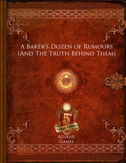 A Baker's Dozen of Rumours (And The Truth Behind Them)(5E)