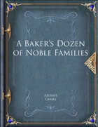 A Baker's Dozen of Noble Families