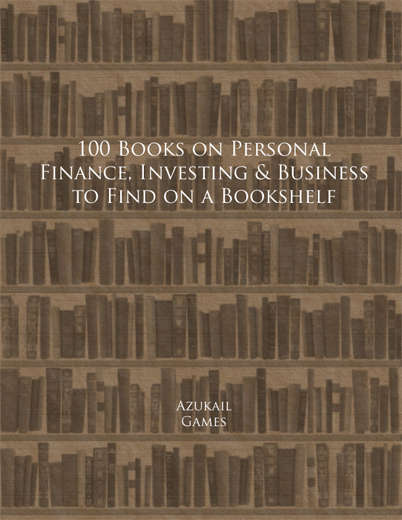 100 Books on Personal Finance, Investing & Business to Find on a Bookshelf