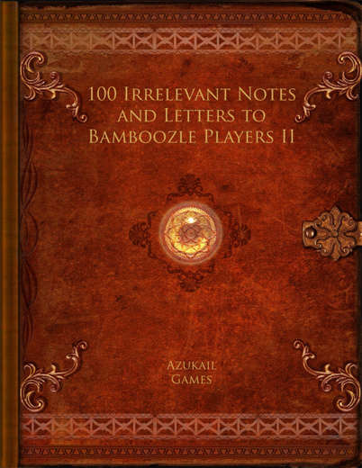 100 Irrelevant Notes and Letters to Bamboozle Players II