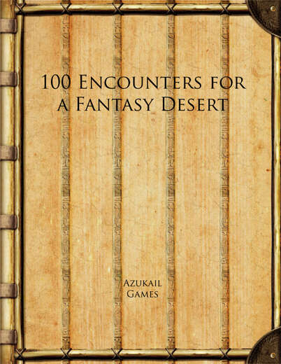 100 Encounters for a Fantasy Desert