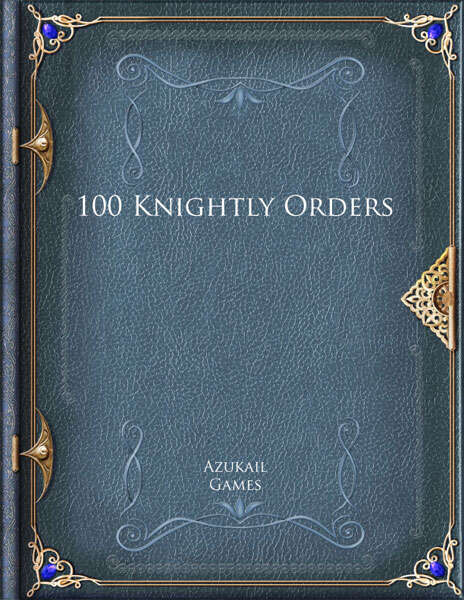 100 Knightly Orders