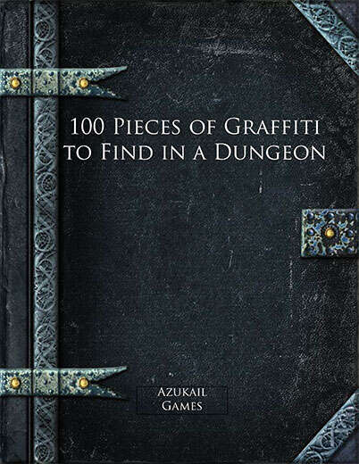 100 Pieces of Graffiti to Find in a Dungeon