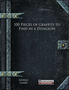 100 Pieces of Graffiti to Find in a Dungeon (PFRPG)