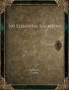 100 Elemental Locations