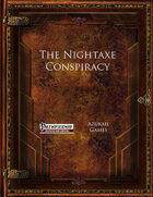 The Nightaxe Conspiracy (PFRPG)