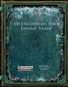 100 Encounters for a Fantasy Swamp (PFRPG)
