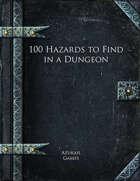 100 Hazards to Find in a Dungeon