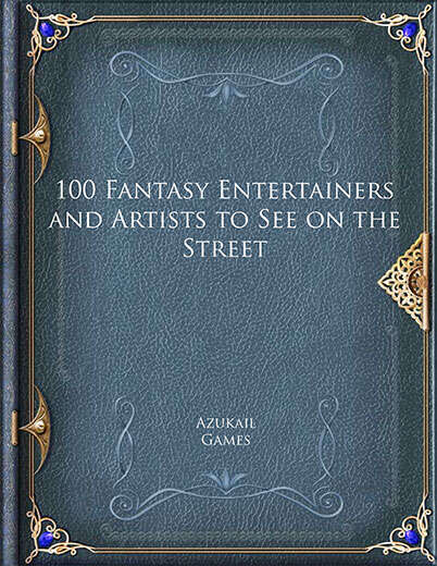 100 Fantasy Entertainers and Artists to See on the Street