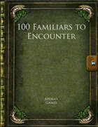 100 Familiars to Encounter