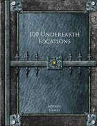 100 Underearth Locations