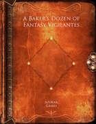 A Baker's Dozen of Fantasy Vigilantes