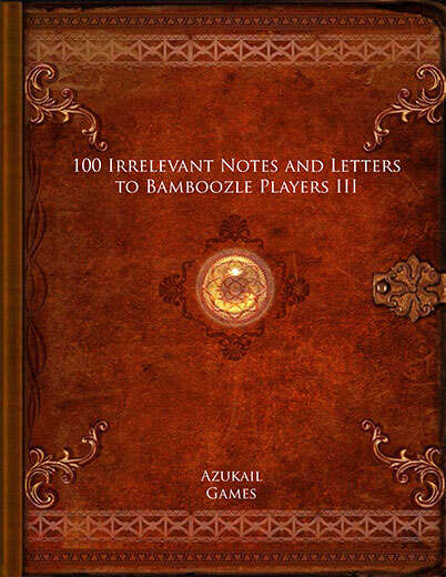100 Irrelevant Notes and Letters to Bamboozle Players III
