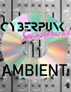 Cyberpunk Soundtracks: Los Angeles 2019 (Ambient)