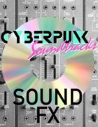Cyberpunk Soundtracks: Body Bank (Sound FX)