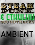 Steampunk & Cthulhu Soundtracks: Western Saloon (Ambient)