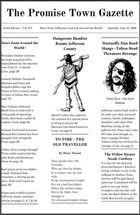 The Promise Town Gazette -- Issue 1